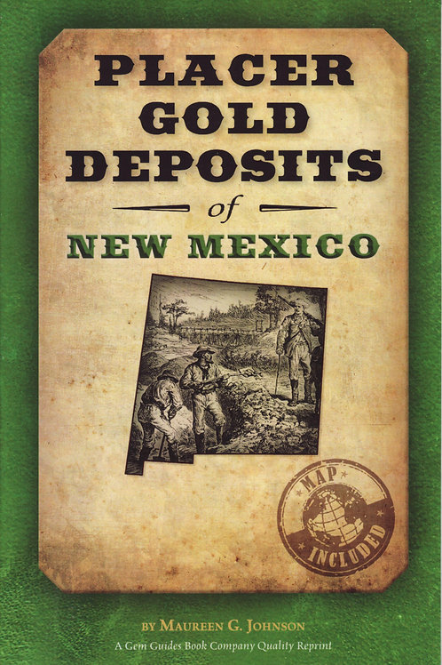 Placer Gold Deposits of New Mexico