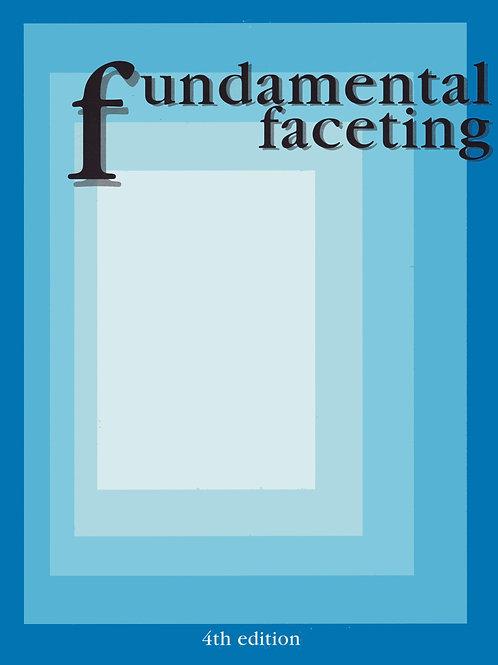 Fundamental Faceting