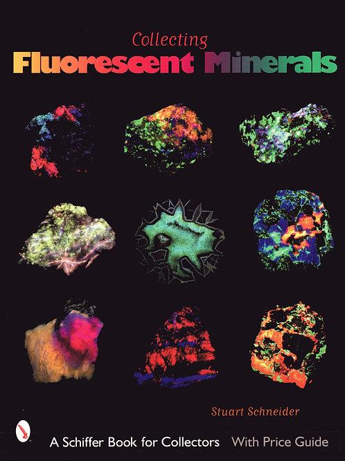 Fluorescent Mineral, Stuart Schneider