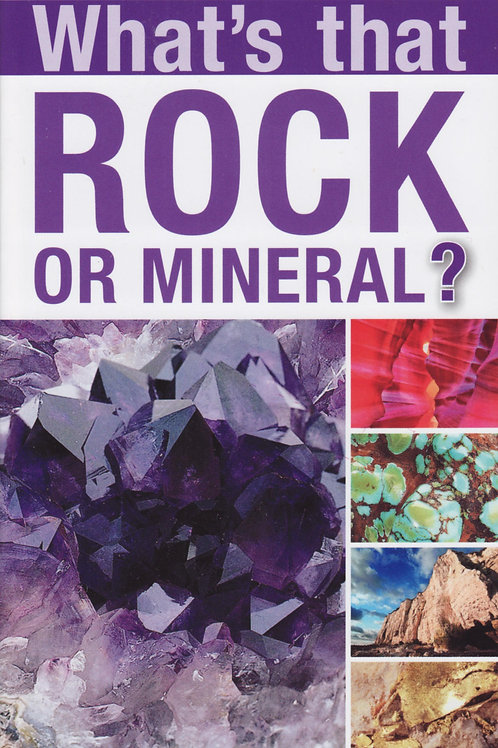 What's that Rock of Mineral