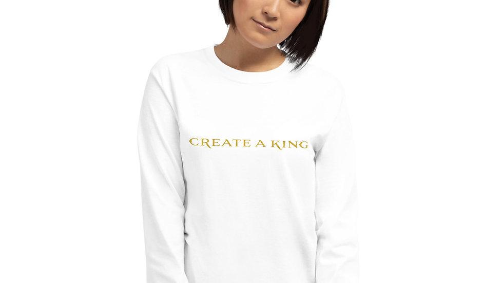 Create A King Long Sleeve