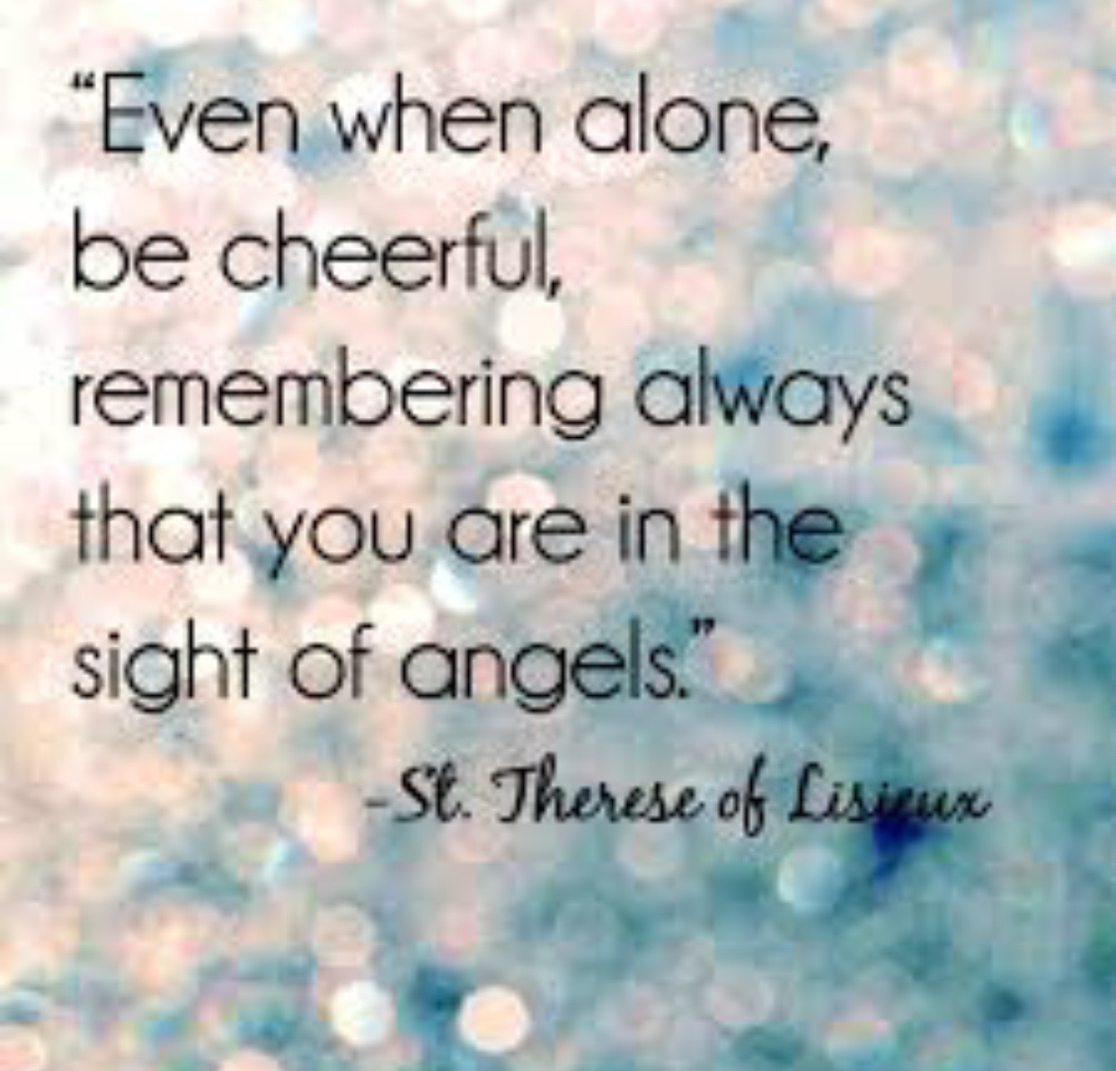 SAINT THERESE QUOTE