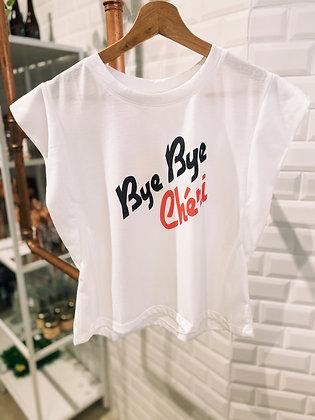 T-shirt Bye Bye chérie