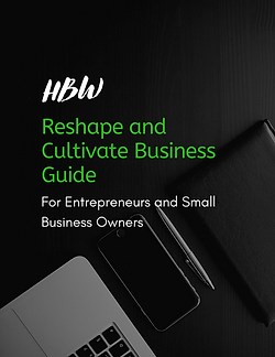 HBW Reshape and Cultivate Business Guide