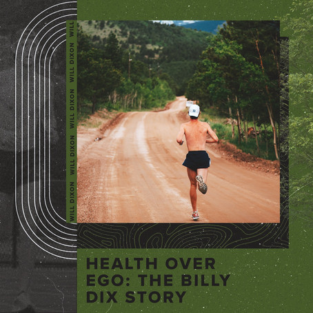 Health Over Ego: The Billy Dix Story