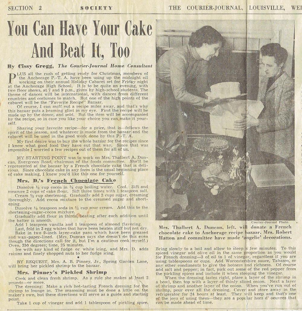 Maw Maw's recipe was cut from the Louisville Newspaper in 1948