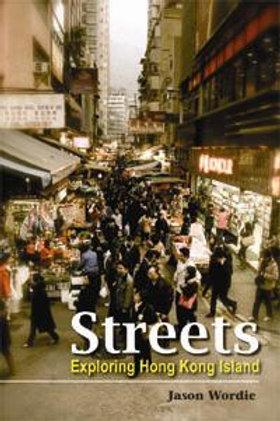 Streets Exploring Hong Kong Island
