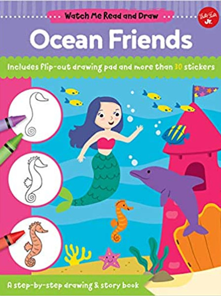 Watch Me Read and Draw: Ocean Friends: A step-by-step drawing & story book