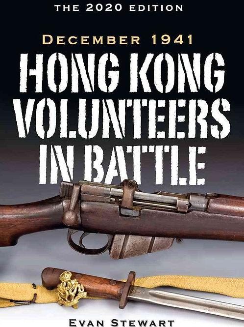 Hong Kong Volunteers in Battle: December 1941