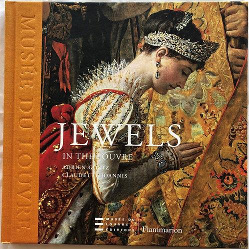 JEWELS IN THE LOUVRE by ADRIEN GOETZ, CLAUDETTE JOANNIS