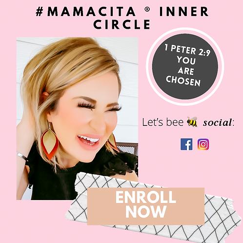#Mamacita ® Inner Circle