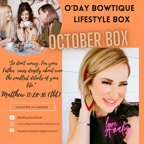 The #Mamacita® Lifestyle Box By: O'Day Bowtique