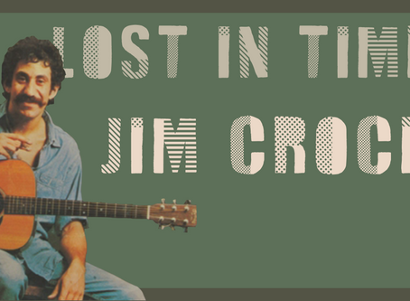 Lost In Time: Jim Croce
