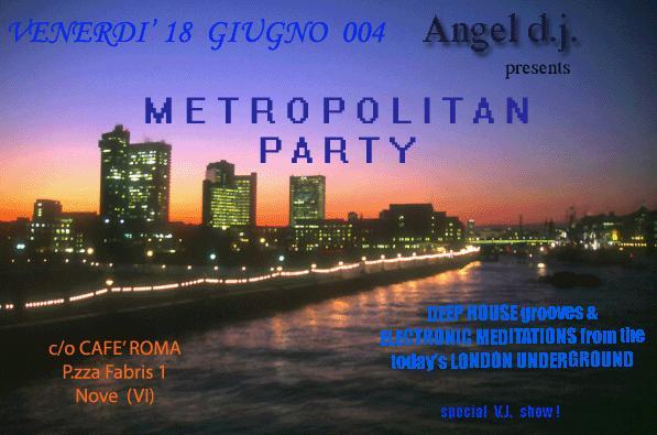 Metropolitan Party Cafè Roma