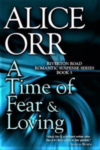 Alice Orr's A Time of Fear and Loving