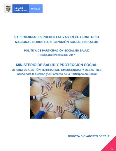 Fuente: EXPERIENCIAS REPRESENTATIVAS EN EL TERRITORIO NACIONAL SOBRE PARTICIPACIÓN SOCIAL EN SALUD).