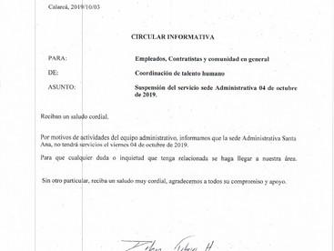 Suspensión del servicio en la sede administrativa Sana Ana
