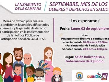 02 de Septiembre Lanzamiento de la Campaña Septiembre, mes de los Derechos y Deberes en Salud.
