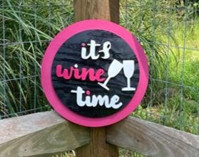 "12"" Pink & Black Circle Sign ""its wine time"""