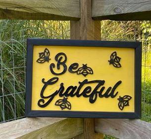"Yellow & Black Medium Sign ""Bee Grateful"""