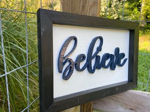 "Handmade Wooden Sign Reading ""Believe"""