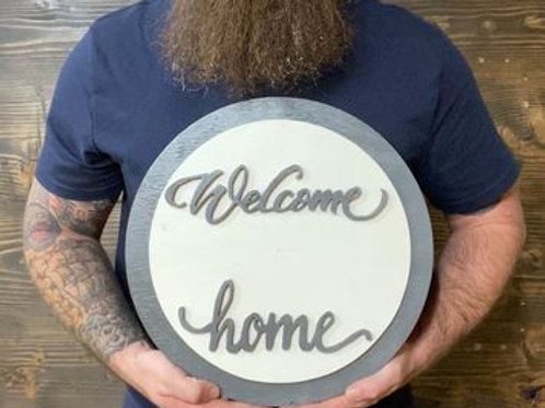 "Handmade 12"" Welcome Home Sign"