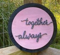 "14"" Black & Distressed Pink Circle Sign ""Together Always"""