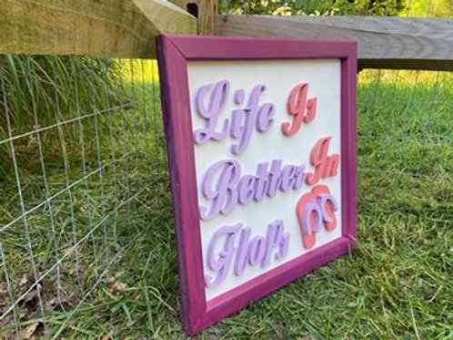 """Handmade Large Wooden Sign Reading """"Life Is Better In Flops"""""""