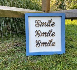 "Large Blue & White Sign ""Smile Smile Smile"""