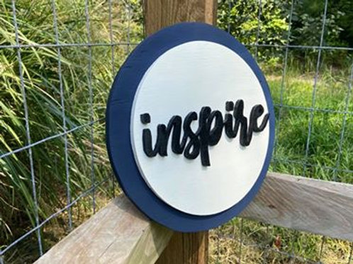 "Handmade Wooden Circle Sign Reading ""inspire"""