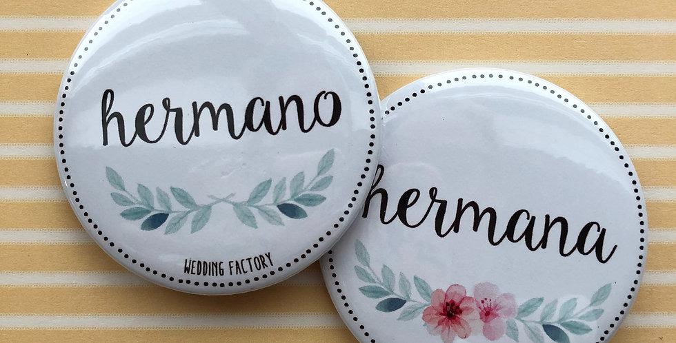 Pins HERMANO / HERMANA