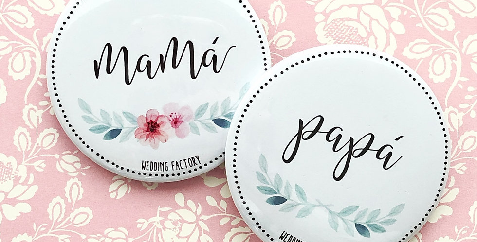 Pins PAPÁ / MAMÁ