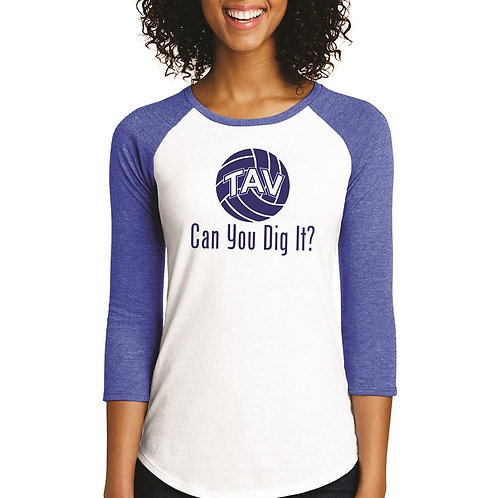 CAN YOU DIG IT - District ® Women's Fitted 3/4-Sleeve Raglan