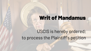 Writ of Mandamus Relief at Federal Court for Pending Immigration Matters
