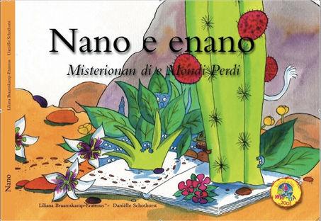 Nano E Enano - Misterionan Di E Mondi Perdi