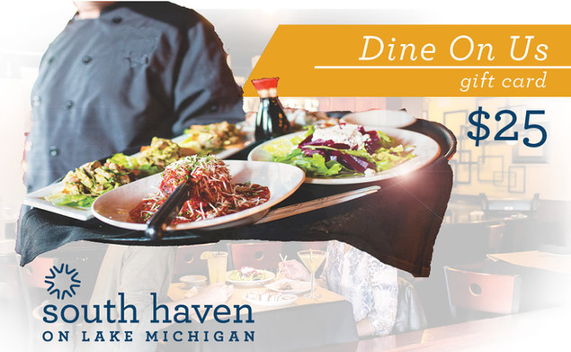 South Haven Dine On Us Gift Card