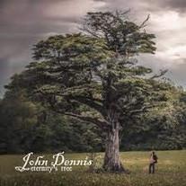 "John Dennis ""Eternity's Tree"""