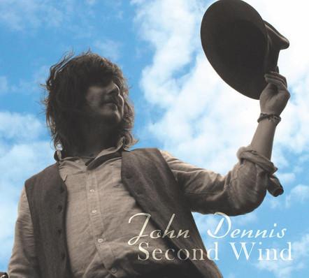 "John Dennis ""Second Wind"""
