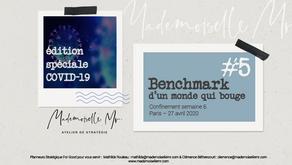 [BENCHMARK D'UN MONDE QUI BOUGE]  Edition #5 - Spéciale Covid-19