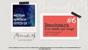 [BENCHMARK D'UN MONDE QUI BOUGE]  Edition #6 - Spéciale Covid-19