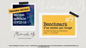 [BENCHMARK D'UN MONDE QUI BOUGE] Edition #7 & temps de bilan - Spéciale Covid-19