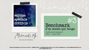 [BENCHMARK]  Edition #3 Spéciale Covid-19 : LE MONDE BOUGE - OPEN SOURCE