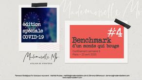 [BENCHMARK]  #4 BENCHMARK D'UN MONDE QUI BOUGE - Edition Spéciale Covid-19