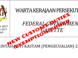 Malaysia publishes a new CUSTOMS DUTIES ORDER