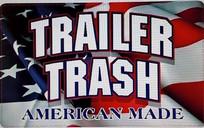 Trailer Trash - OUT COVID19