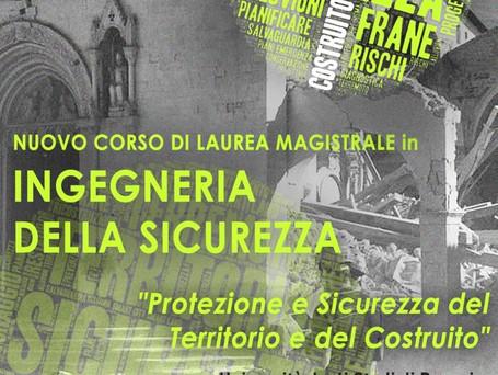 """CORSO DI LAUREA MAGISTRALE IN INGEGNERIA DELLA SICUREZZA """"Protezione e Sicurezza del Territorio"""