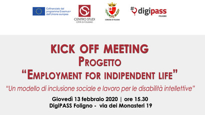 """KICK OF MEETING - Progetto """"Employment for indipendent life"""""""