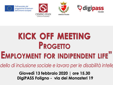 "KICK OF MEETING - Progetto ""Employment for indipendent life"""