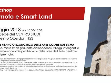 """WORKSHOP """"Terremoto e Smart Land""""                                                10 maggio"""