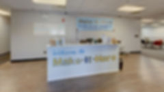 Welcome Desk at Make-It-Here